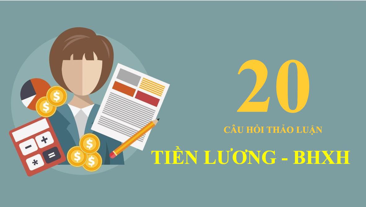 20-cau-hoi-tien-luong-bhxh.jpg