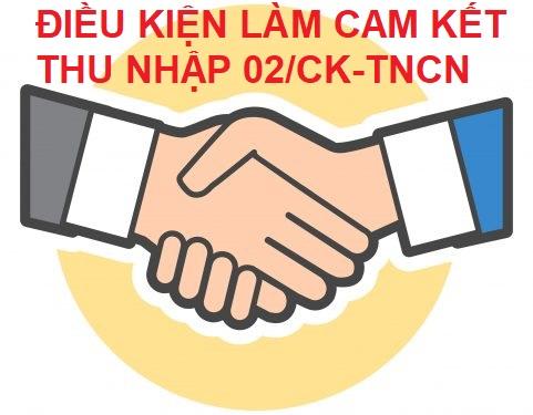 dieu-kien-lam-cam-ket-thu-nhap-02CK-TNCN.jpg